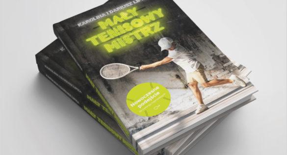 recenzja książki Mały Tenisowy Mistrz